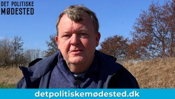 Lars Løkke fortæller om Det Politiske Mødested